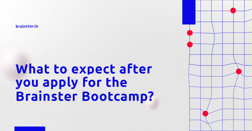 What-to-expect-after-you-apply for-the-Brainster-Bootcamp