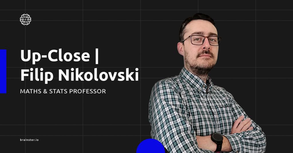 In the core of Data Science with Filip Nikolovski