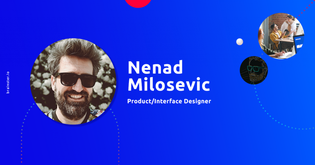 Nenad Milosevic: Your career is a design project as well - keep updating it | UX/UI