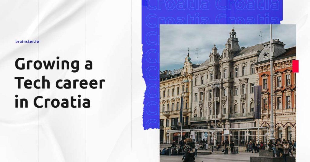 Growing a Tech career in Croatia