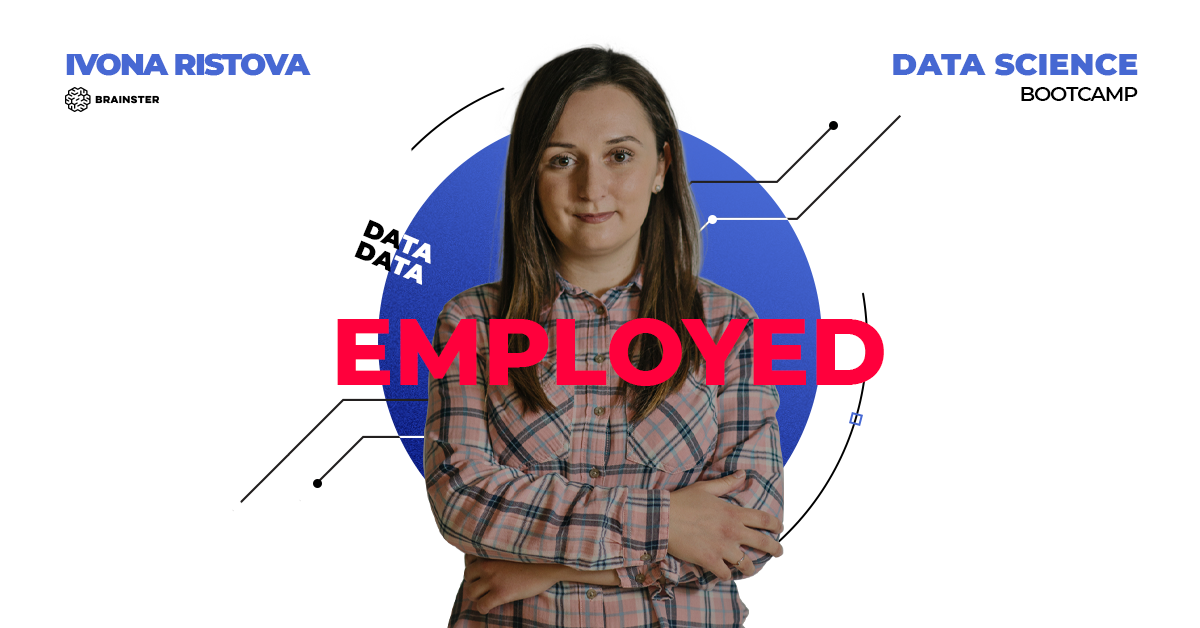 Ivona from the Data Science Bootcamp is the new reinforcement for the Slovak company i.ERP