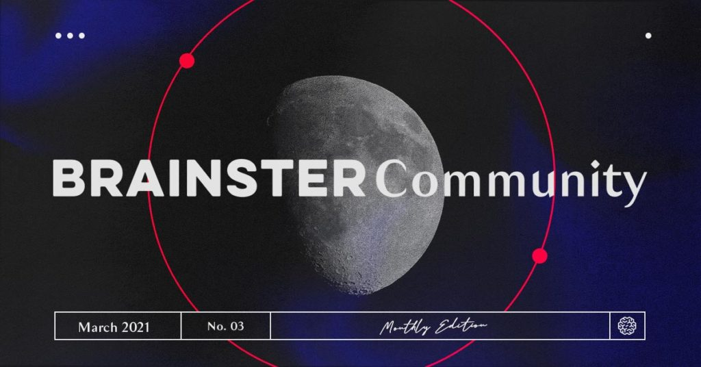 Inside the Brainster Community: March 2021