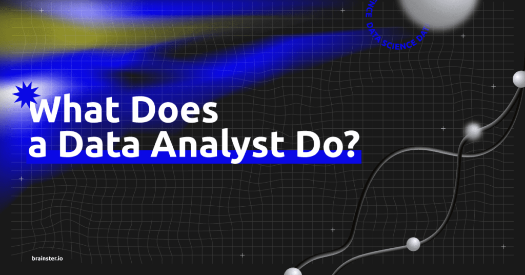 What does a data analyst do_Brainster