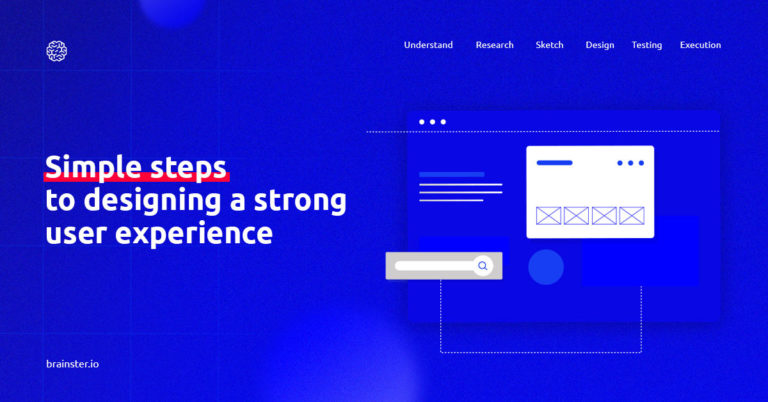 Simple-steps-to-designing-a-strong-ux_UX-UI-Design_Brainster