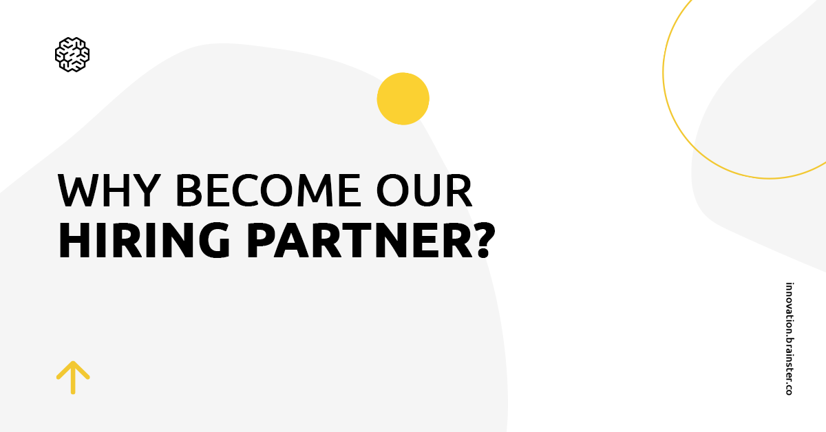 Why become a Brainster Hiring Partner?