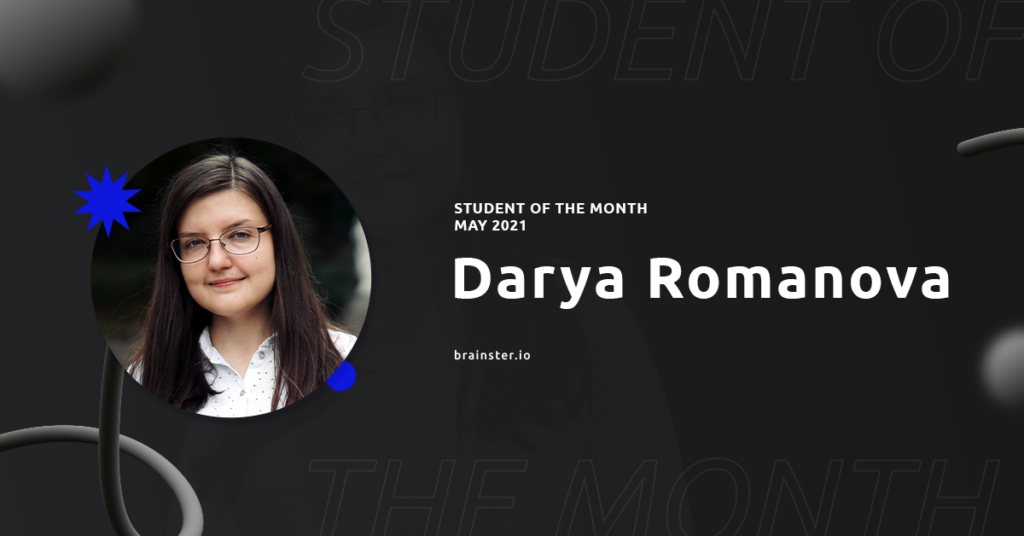 Meet Darya Romanova – Student of The Month | Brainster