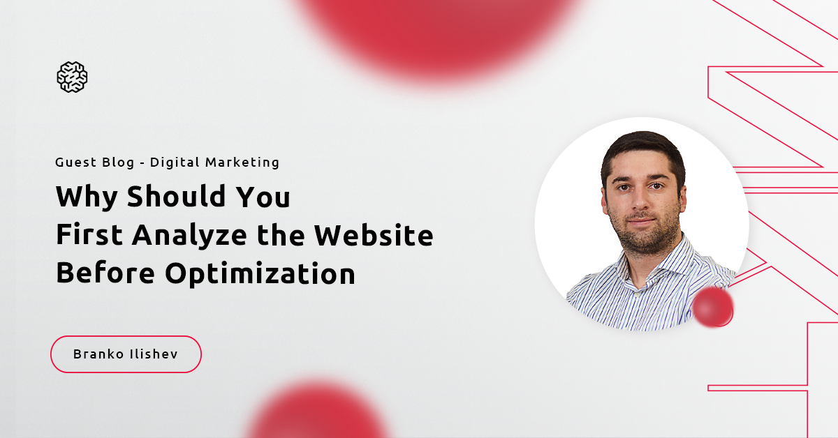 Guest Blog: Why Should You First Analyze the Website Before Optimization