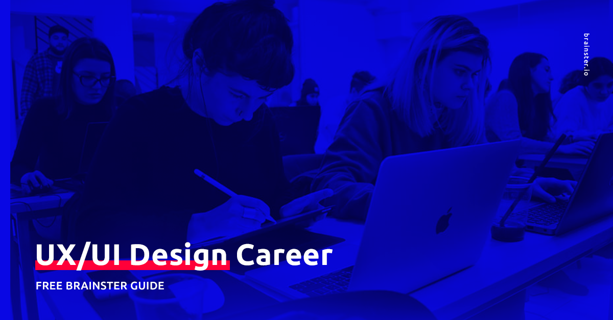 Career Guide – How to start your UX/UI Design career